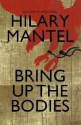 The Middlemarch effect: Hilary Mantel's Bring Up theBodies
