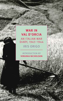 "NYRB book cover for Iris Origo's War in Val d""Orcia: An Italian War Diary, 1943-1944 showing the back of a woman all in black sowing a field"